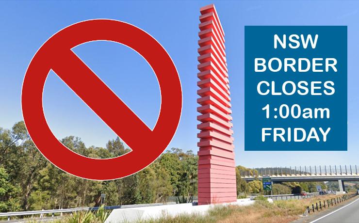 NSW Border Snaps Shut - southburnett.com.au